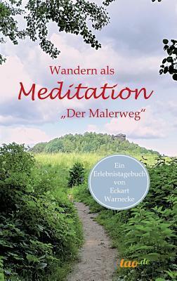 Wandern als Meditation