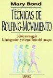 Ténicas de Rolfing-Movimiento