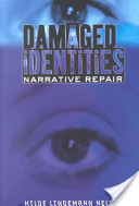 Damaged Identities, Narrative Repair