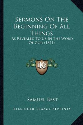 Sermons on the Beginning of All Things
