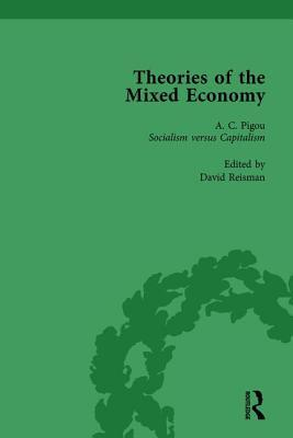 Theories of the Mixed Economy Vol 3