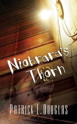 Niobrara's Thorn