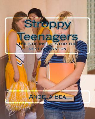 Stroppy Teenagers