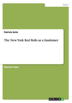 The New York Red Bulls as a fundraiser