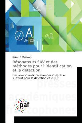 Resonateurs Siw et des Methodes pour l'Identification et la Detection