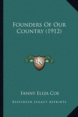 Founders of Our Country (1912)