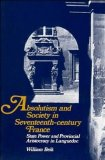 Absolutism and Society in Seventeenth-Century France
