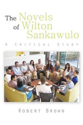 The Novels of Wilton Sankawulo