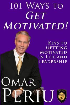 101 Ways to Get Motivated!