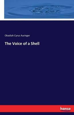 The Voice of a Shell