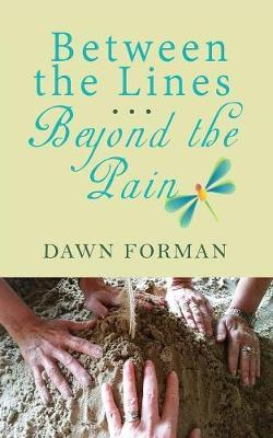 Between the Lines...Beyond the Pain