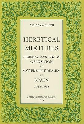 Heretical Mixtures