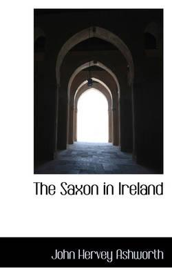 The Saxon in Ireland