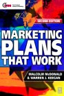 Marketing Plans That Work 2nd Edition
