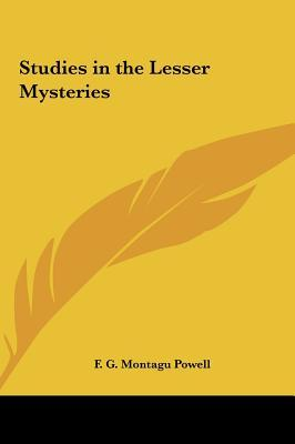 Studies in the Lesser Mysteries