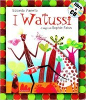 I watussi. Con CD Audio