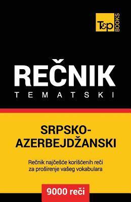 Srpsko-Azerbejdzanski tematski recnik - 9000 korisnih reci
