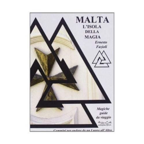 Malta: l'isola della magia