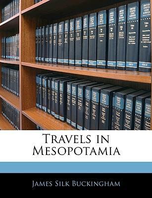 Travels in Mesopotamia