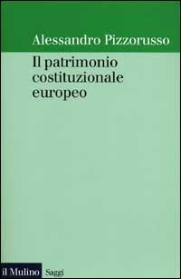 Il patrimonio costituzionale europeo