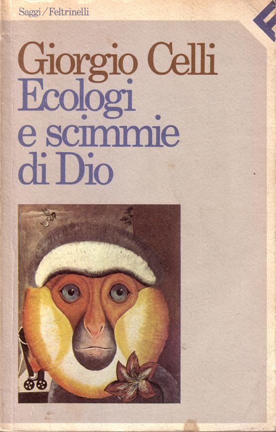 Ecologi e scimmie di Dio