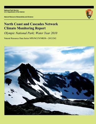 North Coast and Cascades Network Climate Monitoring Report