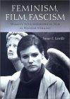 Feminism, Film, Fascism
