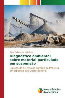 Diagnóstico ambiental sobre material particulado em suspensão
