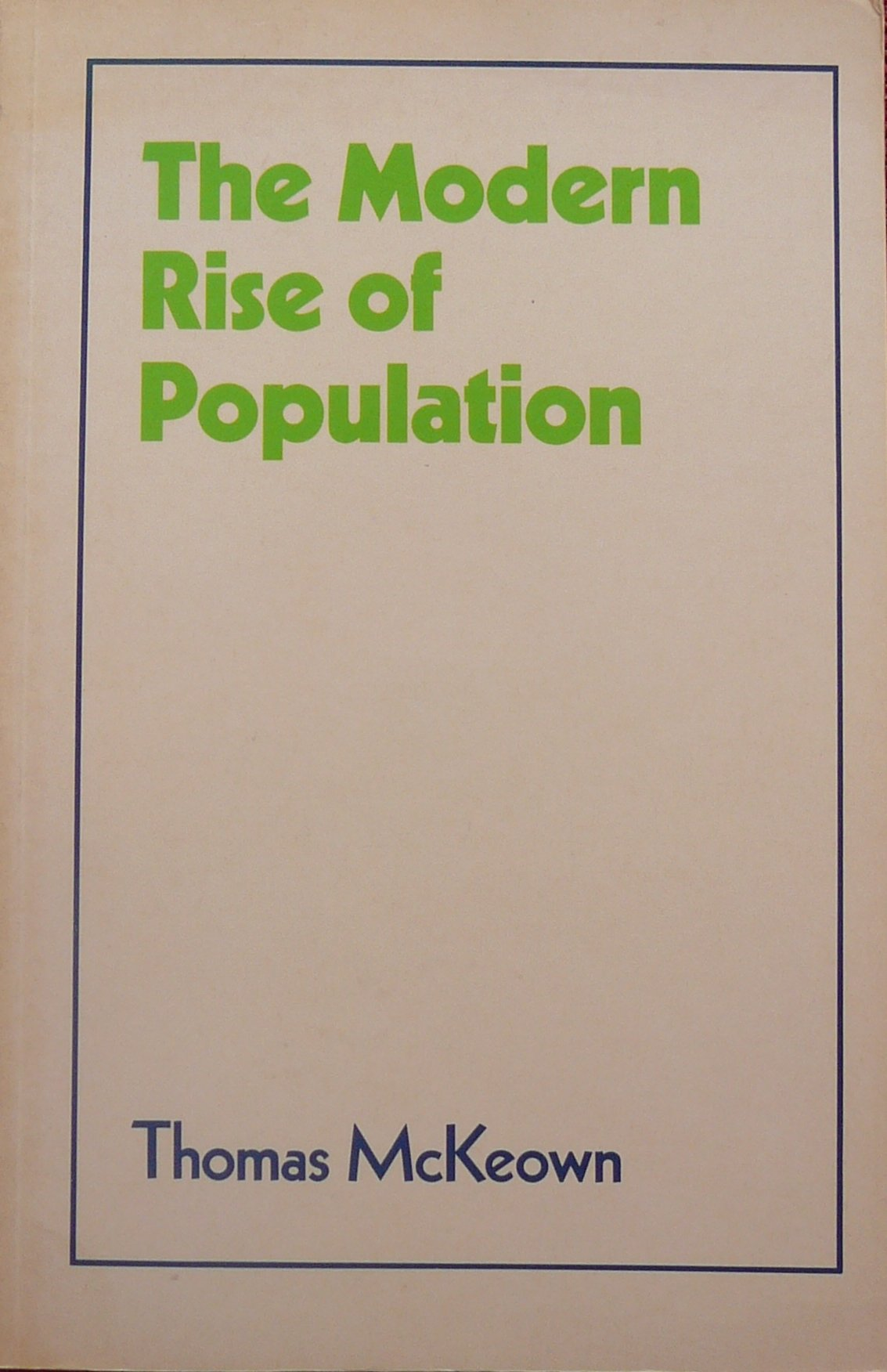 The Modern Rise of Population