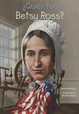 Quién fue Betsy Ross?/ Who was Betsy Ross?