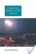 Under this Blazing Light
