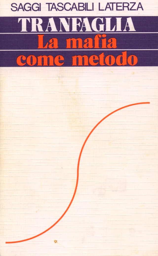 La mafia come metodo nell'Italia contemporanea
