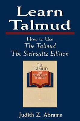 Learn Talmud How to Use the Talmud the Steinsaltz Edition