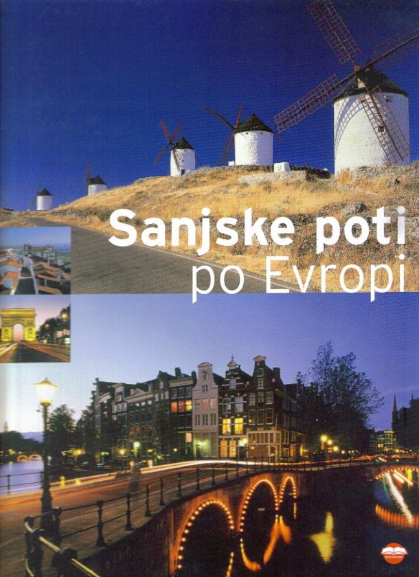 Sanjske poti po Evropi