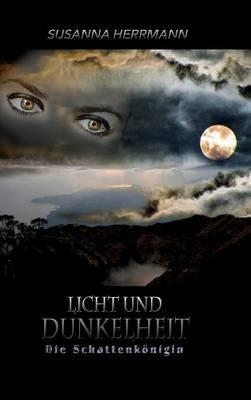 Licht und Dunkelheit