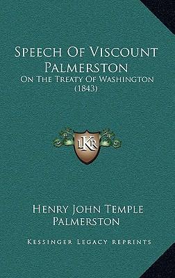 Speech of Viscount Palmerston