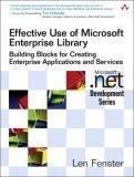 Effective Use of Microsoft Enterprise Library