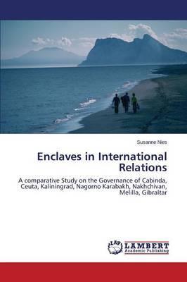 Enclaves in International Relations