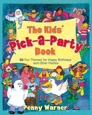 The Kids' Pick-A-Party Book