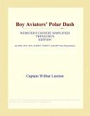 Boy Aviators' Polar Dash (Webster's Chinese Simplified Thesaurus Edition)