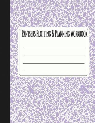 Pantsers Plotting & Planning