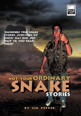 Not Your Ordinary Snake Stories