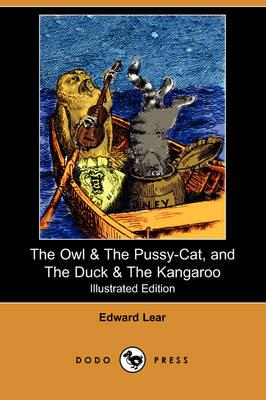 The Owl & the Pussy-cat, and the Duck & the Kangaroo
