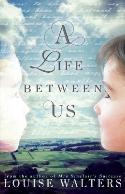 A Life Between Us