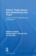 China's Trade Unions - How Autonomous Are They?