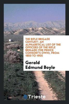 The Rifle Brigade Century