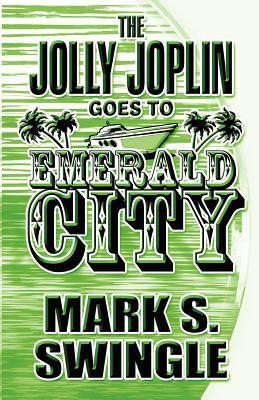 The Jolly Joplin Goes to Emerald City