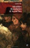 Identities, Boundaries, And Social Ties
