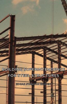 Building Superintendence for Steel Structures