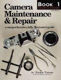 Camera Maintenance and Repair Book 1